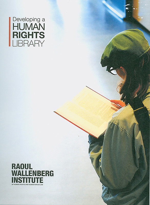 Developing a human rights library/Helena Olsson, Lena Olsson, Gabriel Stein and Karl Adam Tiderman