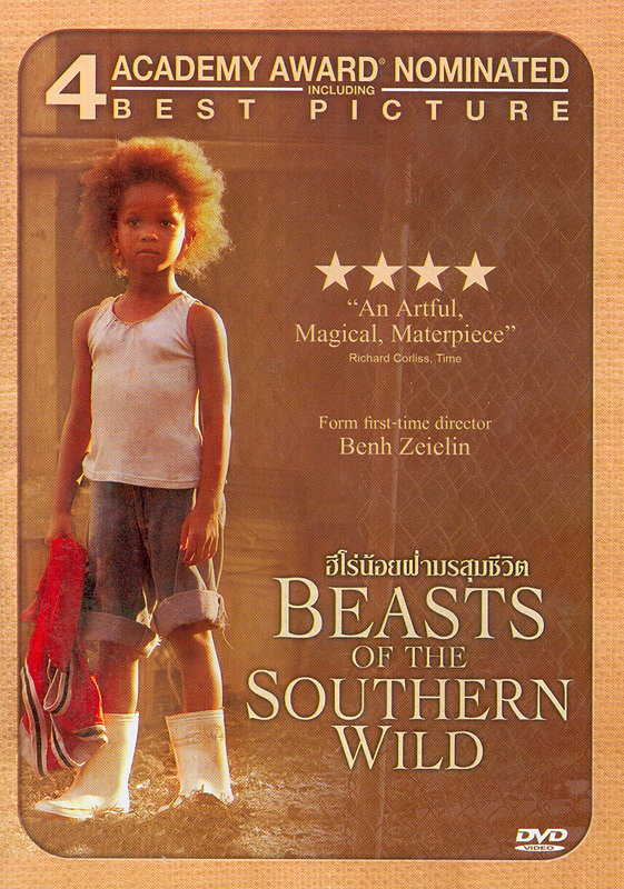 Beasts of the southern wild[videorecording]/produced by Dan Janvey & Josh Penn ; producer, Michael Gottwald||ฮีโร่น้อยฝ่ามรสุมชีวิต