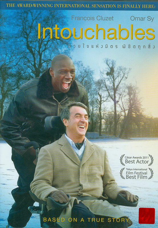 intouchables[videorecording] /the Weinste in Company presents ; a Quad Gaumont, TF1 Films production, Ten Films, Chaocorp coproduction ; produced by Nicolas Duval Adassovsky, Yann Zenou and Laurent Zeitoun ; written and directed by Eric Toledano and Olivier Nakache||ด้วยใจแห่งมิตรพิชิตทุกสิ่ง