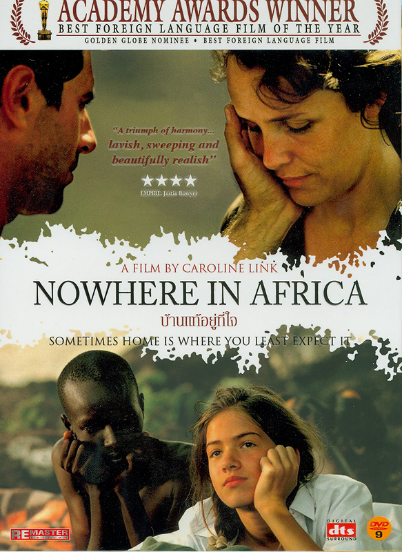 Nowhere in Africa /[videorecording]writer/director, Caroline Link ; producer, Peter Herrmann ;  executiveproducer, Andreas Bareigbs ; production, Zeitgeist Films in association with Bavaria Film International||บ้านแท้อยู่ในใจ