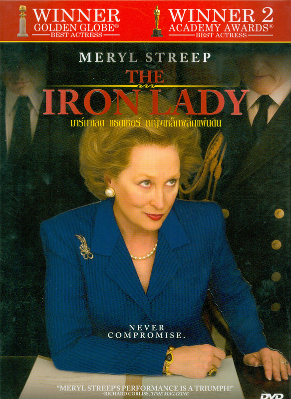 iron lady[videorecording] /the Weinstein Company ; directed by Phyllida Lloyd; screenplay by Abi Morgan ; produced by Damian Jones ;executive producers, François Ivernel, Cameron McCracken,Tessa Ross, Adam Kulick ||มาร์กาแลต แธตเชอร์ หญิงเหล็กพลิกแผ่นดิน