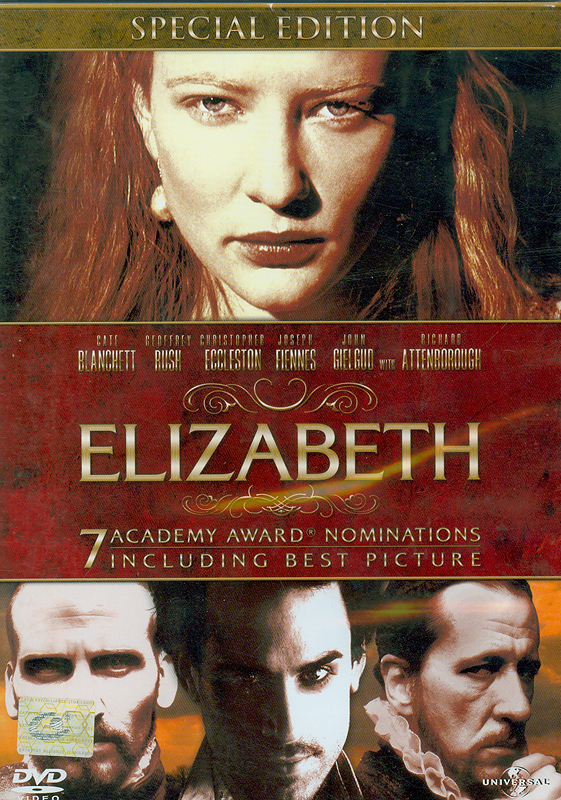 Elizabeth[videorecording] /Shekhar Kapur, Michael Hirst, Alison Owen, Eric Fellner, Tim Bevan, Cate Blanchett; PolyGram Filmed Entertainment (Firm), Channel Four Films (Firm),  Universal Studios Home Entertainment