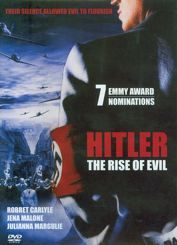 Hitler :the rise of evil[videorecording] /Alliance Atlantis in association with In-Motion AG in association with The GMPF presents ; producer John Ryan ; written by John Pielmeier and G. Ross Parker ; directed by Christian Duguay.