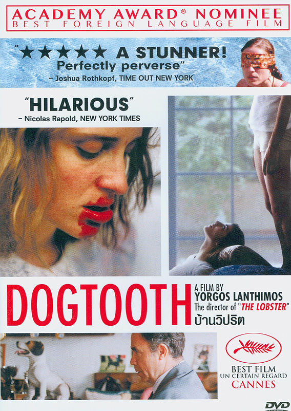 Dogtooth[videorecording] /produced by Boo Productions ; co-produced by Greek Film Center ; a Kino International release ; producer, Yorgos Tsourgiannis; written by Yorgos Lanthimos & Efthimis Filippou ;directed by Yorgos Lanthimos||Kynodontas|บ้านวิปริต||Athens International Film and Video Festival(2010)